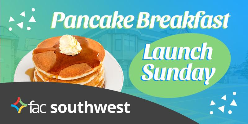 FAC Southwest Pancake Breakfast