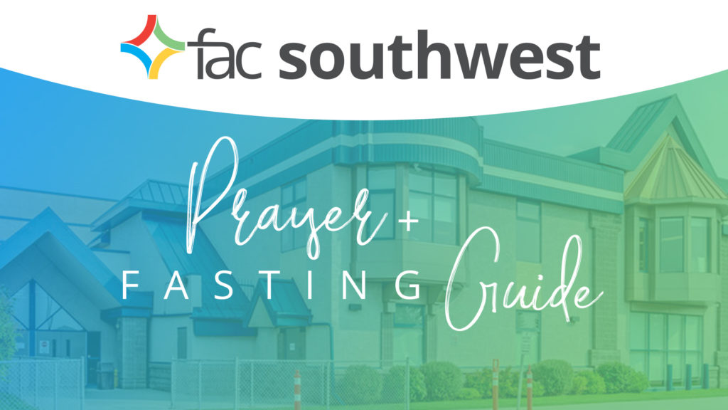 FAC Southwest Prayer and Fasting Guide