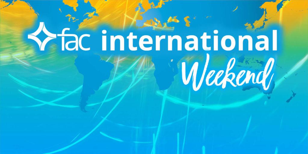 FAC International Weekend 2019