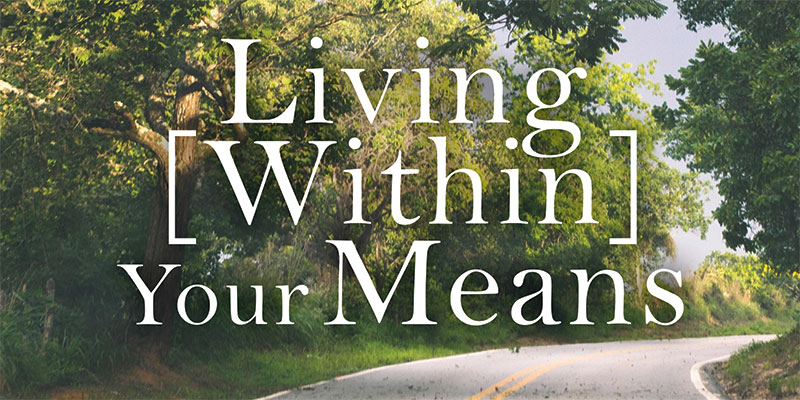Living Within Your Means
